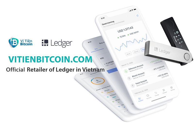 Ví Tiền Bitcoin trở thành Nhà phân phối chính thức của Ledger Pháp tại Việt Nam